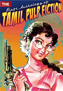 The Blaft Anthology of Tamil Pulp Fiction, Vol. 1