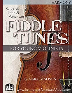 Fiddle Tunes for Young Violinists -Violin Harmony