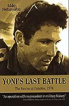 Yoni's Last Battle: The Rescue at Entebbe, 1976