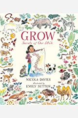 Grow: Secrets of Our DNA Hardcover