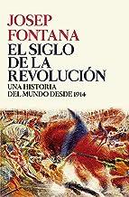 El siglo de la revolución: Una historia del mundo desde