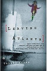 Leaving Atlanta Kindle Edition