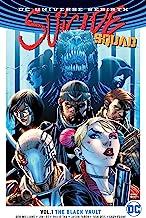 Suicide Squad (2016-2019) Vol. 1: The Black Vault