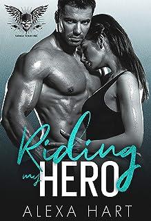 Riding My Hero (Savage Souls MC Book 1)