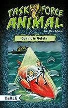 Task Force Animal. Delfine in Gefahr (German Edition)