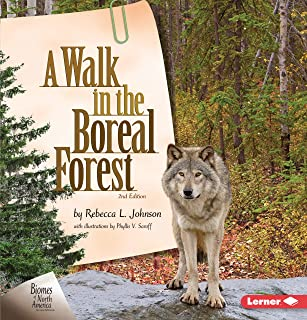 A Walk in the Boreal Forest, 2nd Edition