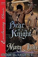 Bear of a Knight [Immortal Knights 6] (Siren Publishing Everlasting Classic ManLove)