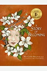 A Story of Becoming: An Inspiring Fantasy fable Kindle Edition