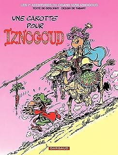 Iznogoud - tome 7 - Une Carotte pour Iznogoud (French Edition)