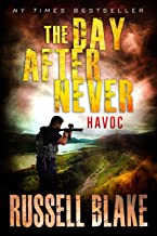The Day After Never - Havoc (Post-Apocalyptic Dystopian Thriller - Book 7)