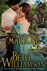 The Education of Madeline (Plum Creek Book 1) Kindle Edition
