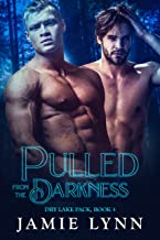 Pulled from the Darkness: Dry Lake Pack, book 5