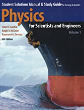 Best physics for scientists and engineers 6th edition solutions Reviews