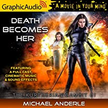 Death Becomes Her [Dramatized Adaptation]: The Kurtherian Gambit, Book 1