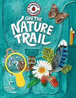 Backpack Explorer: On the Nature Trail: What Will You Find?