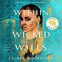 Within These Wicked Walls: A Novel