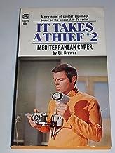 It Takes A Thief 2: Mediterranean Caper