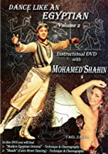 Dance Like An Egyptian Volume 2 Instructional DVD with Mohamed Shahin - Modern Egyptian Oriental and Shaabi Technique and Choreography