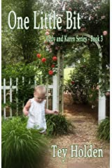 One Little Bit: Addy and Karen Series, Book 3 Kindle Edition