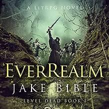 EverRealm: A LitRPG Novel: Level Dead ,Book 1