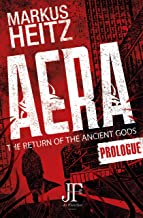 Aera Free Prologue: The Return of the Ancient Gods