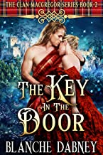 The Key in the Door: A Highlander Time Travel Romance (Clan MacGregor Book 2)