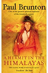 A Hermit in the Himalayas: The Classic Work of Mystical Quest Kindle Edition