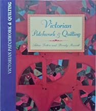 Better Homes and Gardens Victorian Patchwork and Quilting
