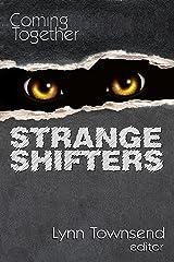 Coming Together: Strange Shifters Kindle Edition