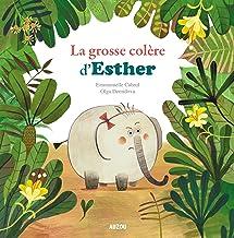 Mes p'tits albums - La grosse colere d'Esther