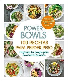 Power Bowls (Spanish): 100 recetas para perder peso (Spanish Edition)