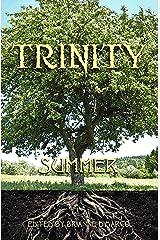 Trinity: Summer (Trinity Anthology Book 3) Kindle Edition