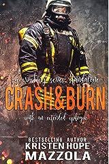 Crash & Burn: A Crashing Series Standalone Kindle Edition