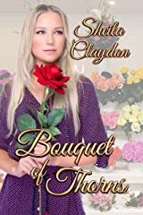 Bouquet of Thorns Kindle Edition