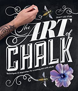 The Art of Chalk: Techniques and Inspiration for Creating Art with Chalk