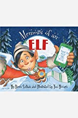 Memoirs of an Elf (Memoirs Of...) Kindle Edition
