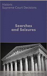 Search and Seizure Law: Historic Supreme Court Cases (LandMark Case Law)