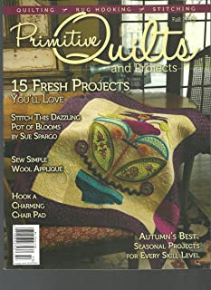 Primitive Quilts and Projects Fall 2015