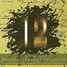 12 schauerliche Balladen der Klassik & Romantik