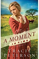 A Moment in Time (Lone Star Brides Book #2) Kindle Edition