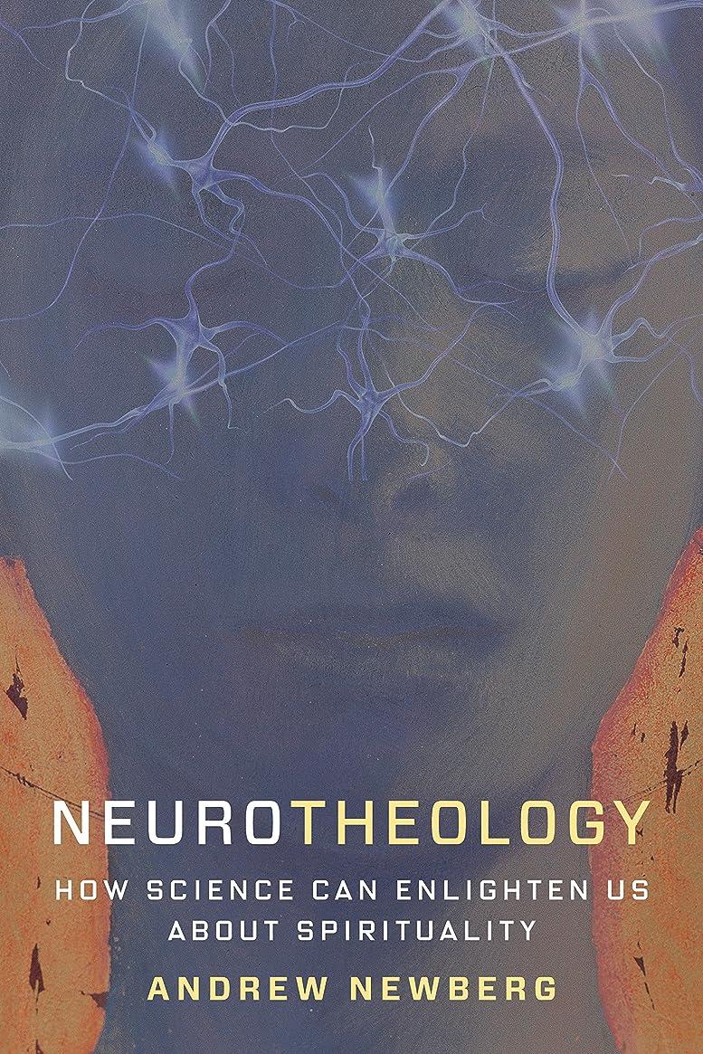 肘掛け椅子空気同化するNeurotheology: How Science Can Enlighten Us About Spirituality (English Edition)