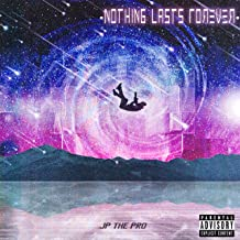 Nothing Lasts Forever [Explicit]
