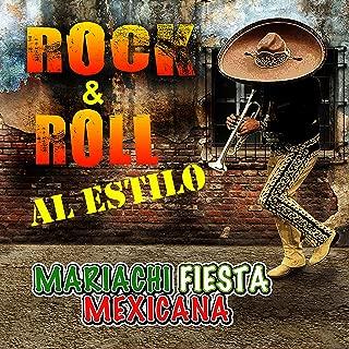 Rock & Roll Al Estilo Mariachi Fiesta Mexicana