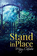 Stand In Place Kindle Edition