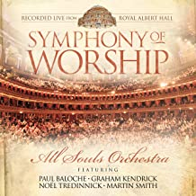 Symphony of Worship [Live from Royal Albert Hall]