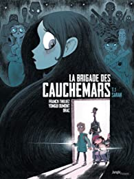 La Brigade des cauchemars - Tome 1 - Dossier n°1 :