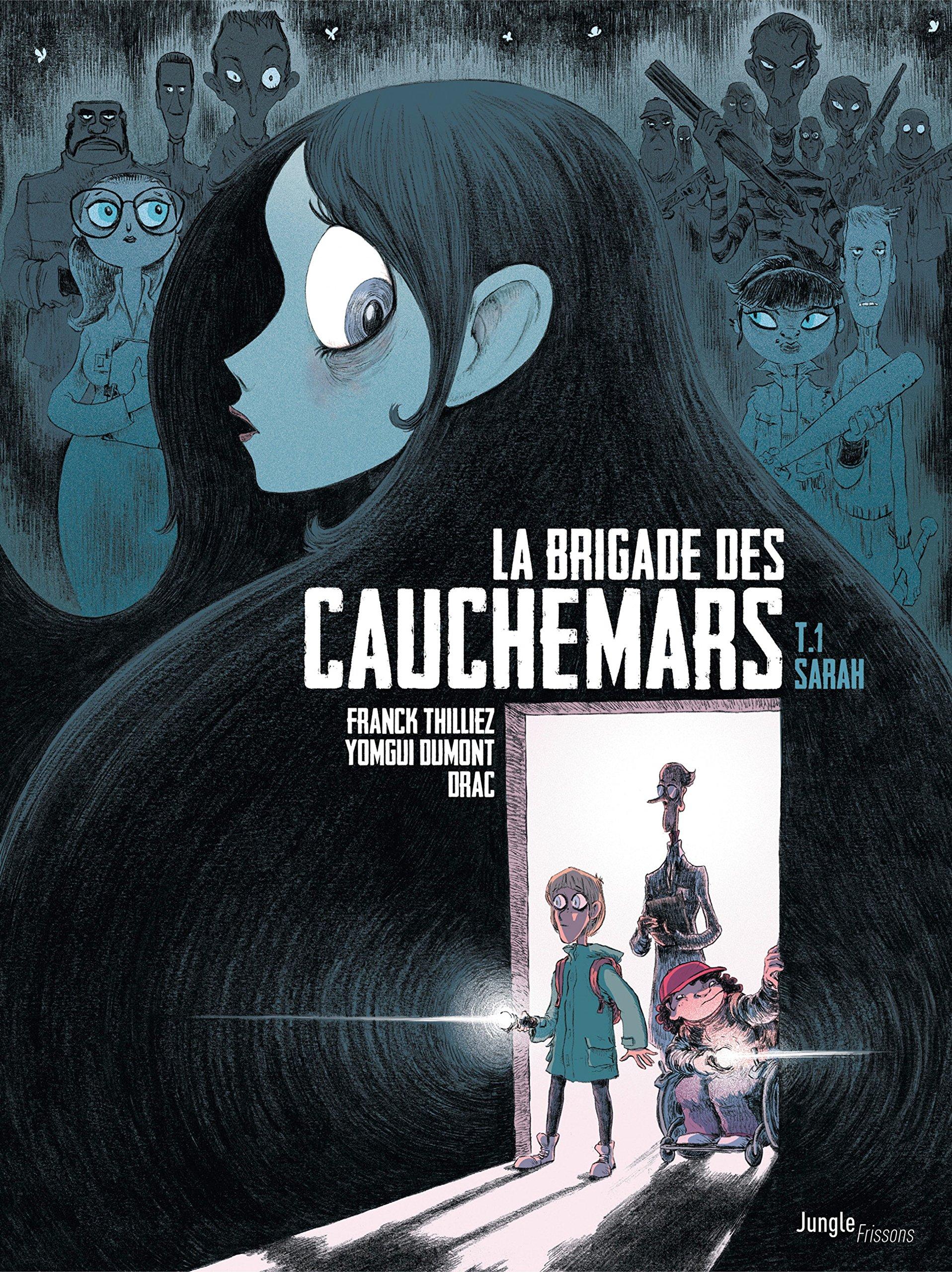 La Brigade des cauchemars - Tome 1 - Dossier n°1 : Sarah