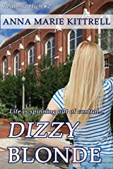 Dizzy Blonde (Redbend High Book 2) Kindle Edition