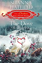 The Dove: The Second Day (The 12 Days of Christmas Mail-Order Brides Book 2)