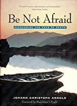 Be Not Afraid/Fear of Death